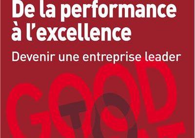 De la performance à l'excellence (Good to Great)